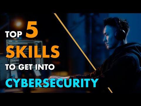 Getting Into Cyber Security: 5 Skills You NEED to Learn