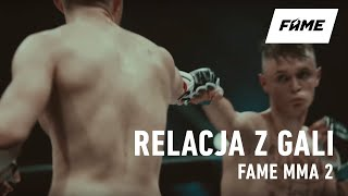 FAME MMA 2: Relacja Z Gali