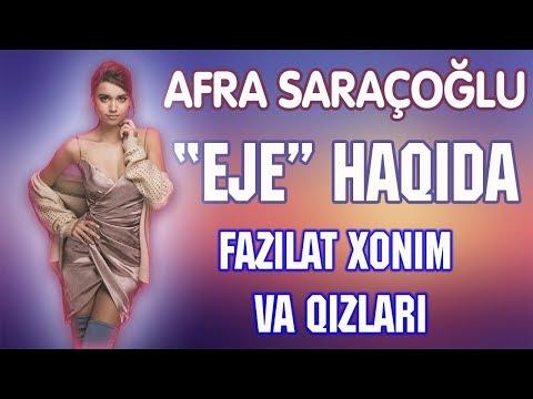 """""""EJE"""" Afra Saraçoğlu haqida bilasizmi?(Fazilat xonim va qizlari serialdagi EJE)"""