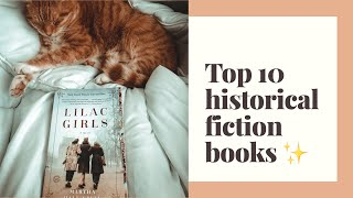 ✨ My Top 10 Historical Fiction Book Recommendations ✨