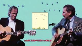 Chet Atkins feat Mark Knopfler - Why Worry