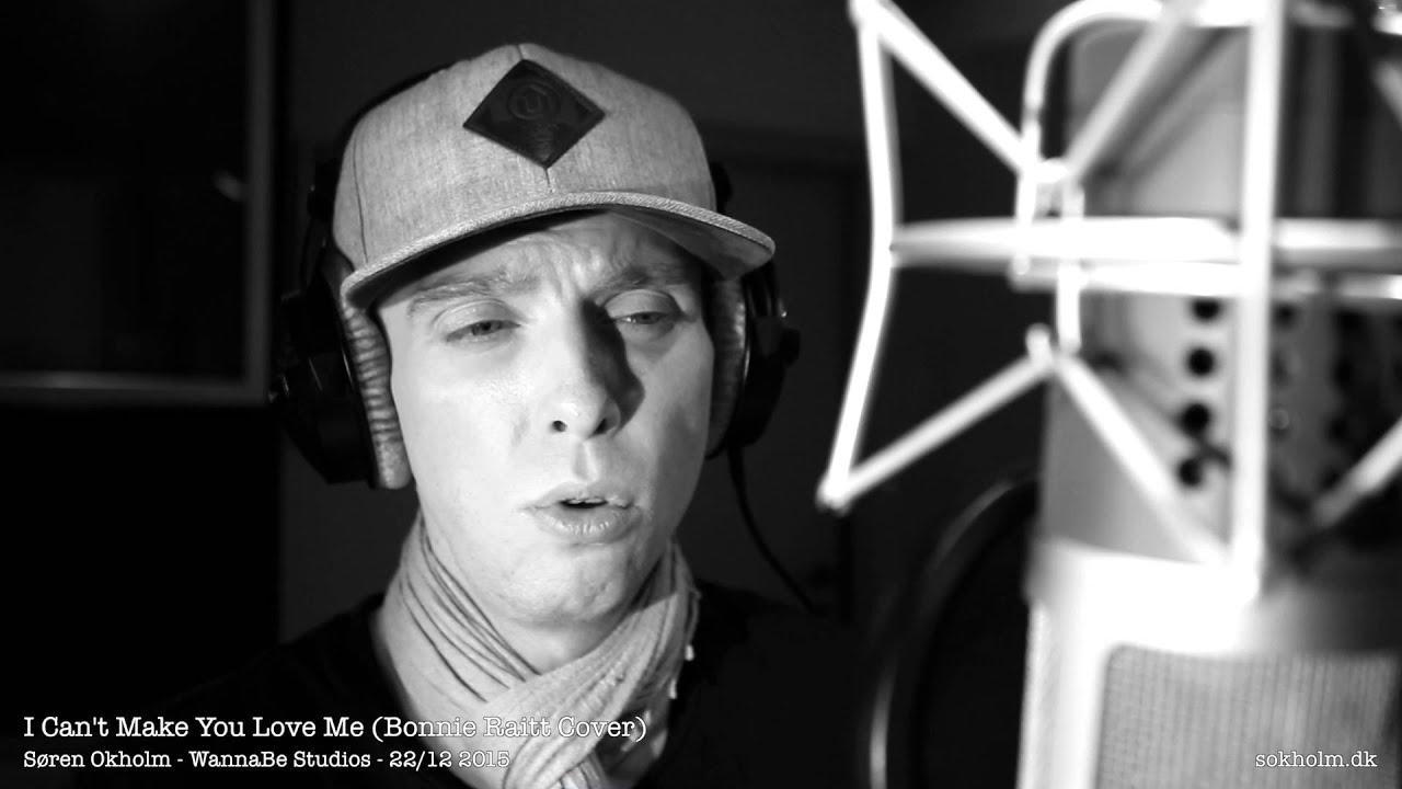 I Can't Make You Love Me (Bonnie Raitt Cover) - YouTube