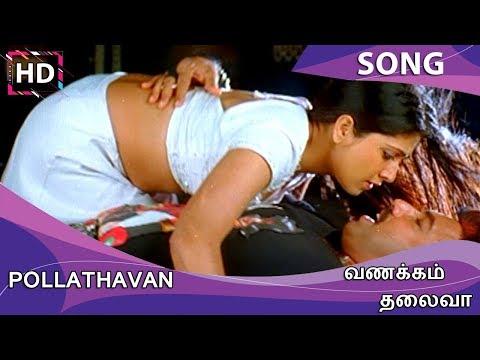 Pollathavan HD Song - Vanakkam Thalaiva