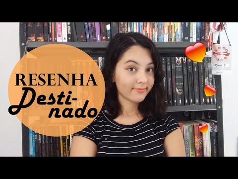 Destinado, Carina Rissi | Resenha | A Coruja Literária