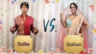 Dulha VS. Dulhan | (Bride VS. Groom) | Rickshawali