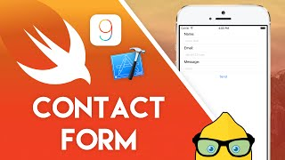 Xcode 7 Swift 2 Tutorial - Contact Form - iOS 9 Geeky Lemon Development