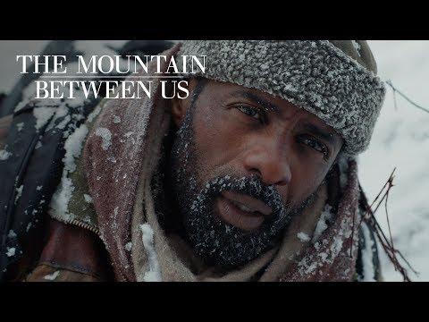 The Mountain Between Us The Mountain Between Us (TV Spot 'Just the Beginning')