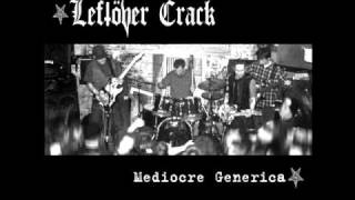 Leftöver Crack-Born to Die w/lyrics