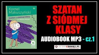 AUDIOBOOK SZATAN Z SIÓDMEJ KLASY - Lektura MP3 do słuchania (Pobierz).