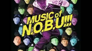 Debut Album「MUSIC of N.O.B.U!!!」M4.冬から春へ -N.O.B.U!!!-