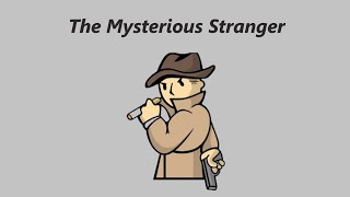 Fallout Shelter - The Mysterious Stranger