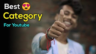 Best Categories To Start A YouTube Channel 🔥