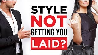 Style Not Getting You Ladies? | 5 Tips For Frustrated Dapper Dudes