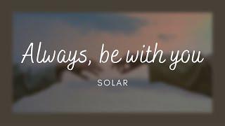 Always, be with you-Solar(Sub Español)
