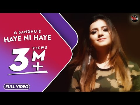 Download HAYE NI HAYE (Official Video) || G Sandhu || ROX-A || LATEST SONG 2018 || BATTH RECORDS HD Mp4 3GP Video and MP3