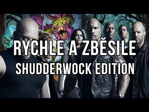 Rychle a zběsile - Shudderwock Edition
