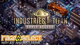 Industries of Titan - The Dojo (Let's Play)