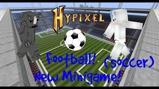 Minecraft - Hypixel - Football (Soccer)  New Minigame