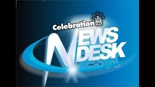 CELEBRATION TV NEWS DESK 13 JULY 2020