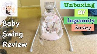 Unboxing of INGENUITY INLIGHTEN CRADLING SWING | How to Assemble Ingenuity InLighten Cradling Swing