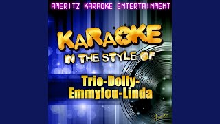 Telling Me Lies (In the Style of Trio-Dolly-Emmylou-Linda) (Karaoke Version)