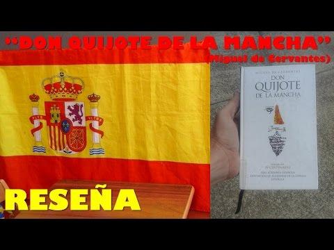 Don Quijote de la Mancha (Miguel de Cervantes) - Reseña
