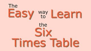 6 Times Table: Easy way to learn the 6 times table