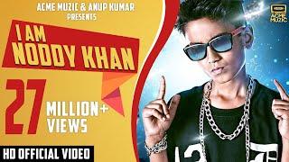 I Am Noddy Khan | Noddy Khan | Youngest Indian Rapper | Mp3 | High Quality Mp3