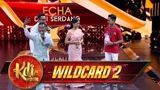 ECIEEE, Boneka Abi Hanya Untukmu Echa - Gerbang Wildcard 2 (4/8)