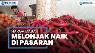 Harga Cabai Rawit Merah di Pasar Cimanggis Ciputat Tembus Rp120 Ribu Per Kilogram