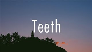 5 Seconds Of Summer   Teeth (Lyrics)