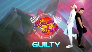 Bum & Trio - Guilty