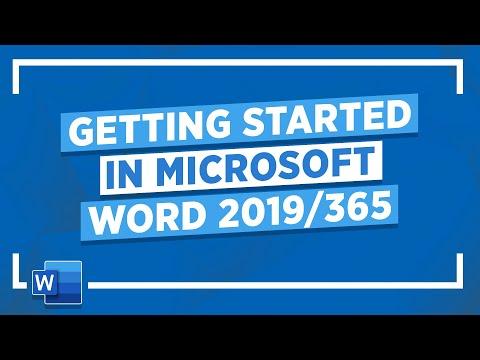 Getting Started in Microsoft Word 2019/365: Microsoft Word Tutorial