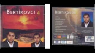 BERTIKOVCI 4 - celi album