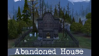 Abandoned House [Sims 4 Build]