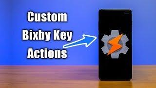 Create Custom Bixby Key Actions With Tasker
