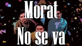 Morat  No Se Va (Karaoke  Instrumental)