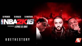 NBA 2K16 [Soundtrack] DJ Khaled - 365 ft. Ace Hood, Kent Jones & Vado