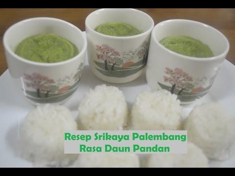 Video Resep Srikaya Palembang Rasa Daun Pandan