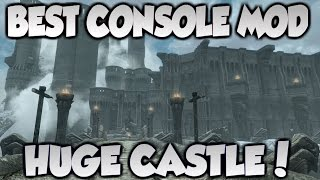 Skyrim BEST CONSOLE MOD - Skyrim Castle Mod!! Huge HD Castle in Special Edition!!