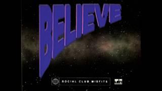 Social Club Misfits - Believe (Lyric Video)