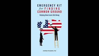 EMERGENCY KIT for FINDING COMMON GROUND by Andrea Molberg