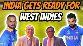 India Gets ready for West Indies!