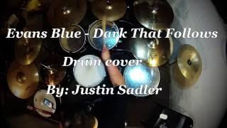 Evans Blue - Dark That Follows (Drum Cover)