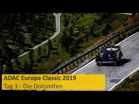ADAC Europa Classic 2019 - Tag 3: Die Dolomiten