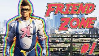 Grand Theft Auto V: Enter the Friend Zone [Ep. 1]