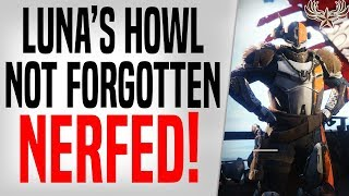 Luna's Howl and Not Forgotten Nerfed: What that means