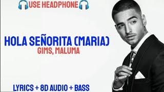 GIMS, Maluma   Hola Señorita (Maria) ( Lyrics  Letra  8D AudioBASS BOOSTED )