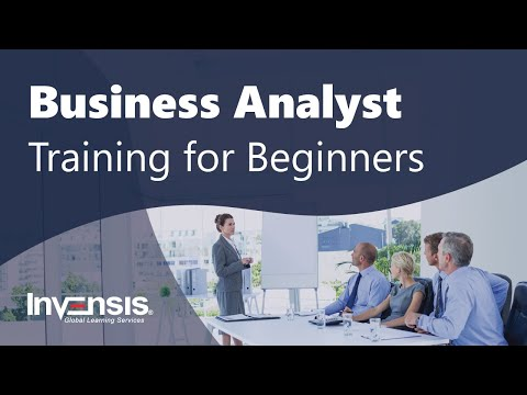 Business Analyst Training for Beginners | Business Analysis Tutorial | Invensis Learning