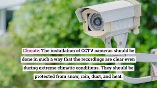What are the Factors to Consider for CCTV Camera Installation Services?